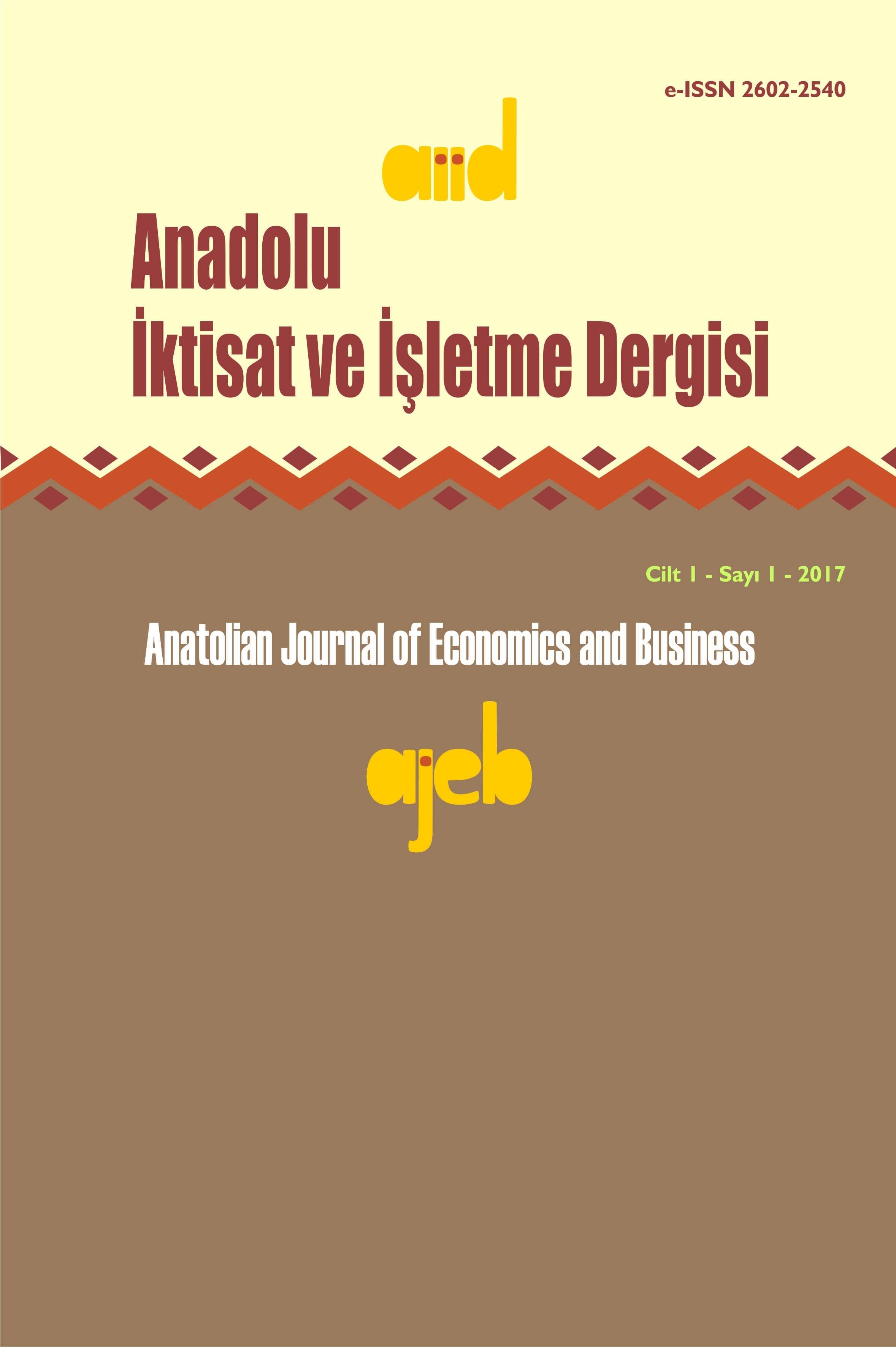 Anatolian Journal of Economics and Business
